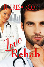 Love Rehab Theresa Scott